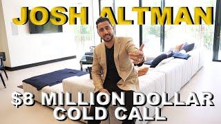 $8 MILLION DOLLAR | COLD CALL | EP. #20