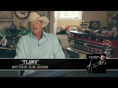 Alan Jackson - Flaws