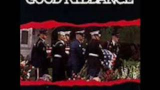 Watch Good Riddance Better video