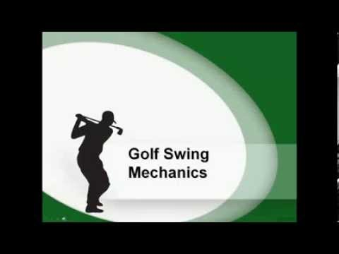 Swing Mechanics Golf Swing Mechanics Golf