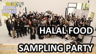 Rising Miyagi – Halal Food Sampling Party