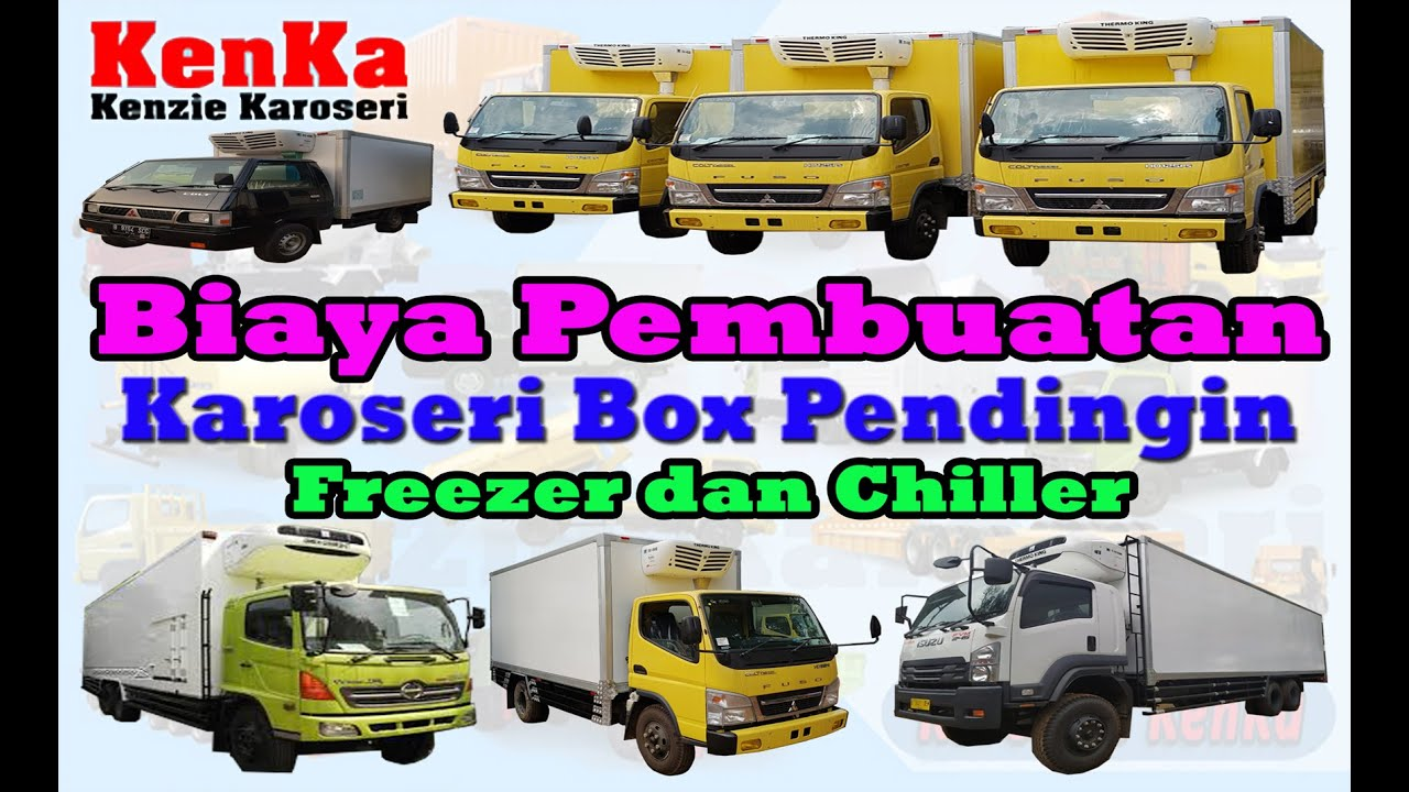 GORONTALO   Harga Mobil & Truck Karoseri Box Pendingin ( Freezer serta Chiller )