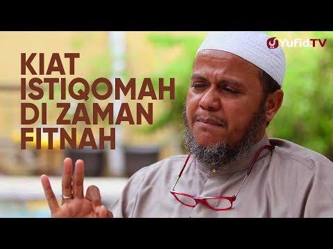 Ceramah Pendek: Kiat Istiqomah Di Zaman Fitnah - Ustadz Mubarak Bamualim, Lc. M.Hi. - Yufid.TV