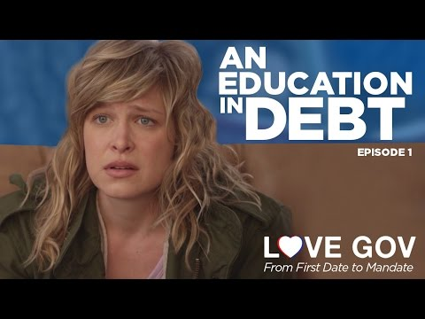 Love Gov: An Education in Debt (Ep. 1 of 5)