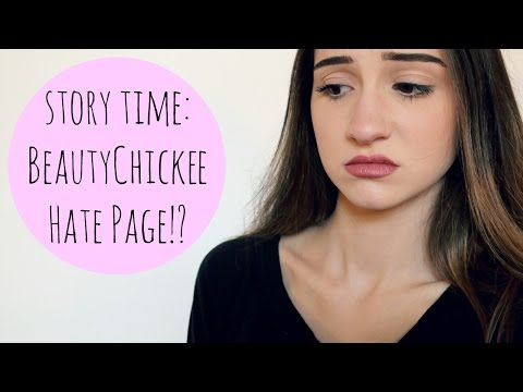 Story Time: The Girl That Made A Hate Page Of Me || BeautyChickee