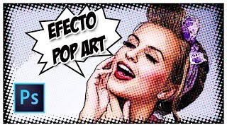 Tutorial Photoshop | Efecto Pop Art | Comic Book