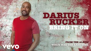 Darius Rucker Bring It On