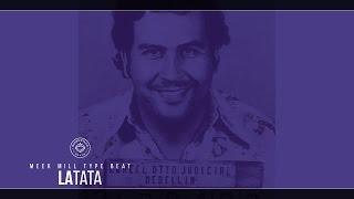 download lagu Free Meek Mill Type Beat - Latata Prod. By gratis