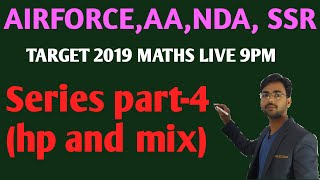Maths Live Series Part4|airforce,Ssr,Nda,Aa By Mayanksir