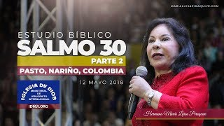 484 - Salmo 30 (Parte 2) Pasto Nariño, Hna. María Luisa Piraquive.
