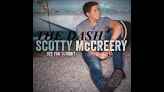 Watch Scotty Mccreery The Dash video