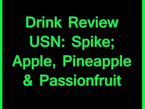 Drink Review - USN: Spike; Apple, Pineapple & Passionfruit (Energy)