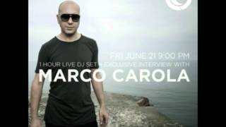 MARCO CAROLA @ Ibiza Global Radio 21.06.13