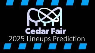 Predicting Cedar Fair Park Lineups by 2025