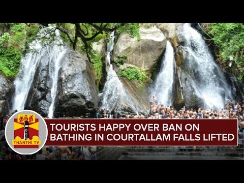 Tourists happy over Ban on Bathing in Courtallam lifted - Thanthi TV