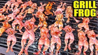 Grill Frog - Asian Street Food, Fast Food Street in Asia, Cambodian Street food #207