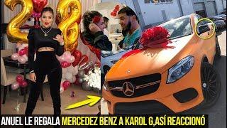 Anuel Le RegalÓ Este Lujoso Mercedez Benz A Karol G AsÍ Fue Su ReacciÓn