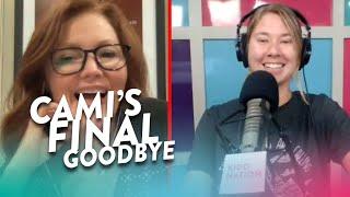 Cami's Final Goodbye