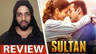 Sultan Review by Salil Acharya | Salman Khan, Anushka Sharma, Randeep Hooda | Full Movie Rating