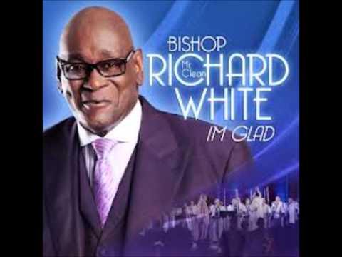 """Bishop Richard """"Mr. Clean"""" White Im Gad I Dont L"""