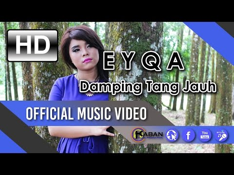 EYQA | Damping Tang Jauh (Official Music Video)