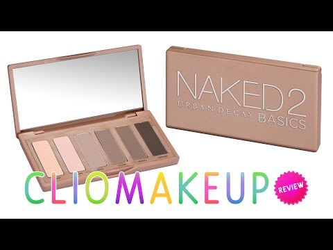 REVIEW RECENSIONE NAKED 2 BASICS Palette Urban Decay