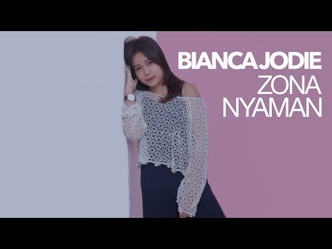 BIANCA JODIE - ZONA NYAMAN (ORIGINAL SONG BY FOURTWNTY)