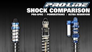 Pro-Line Shock Comparison: PowerStroke, Pro-Spec & Ultra Reservoir