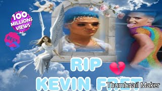 KEVIN FRET KILL HE WAS GAY LATIN TRAP SINGER