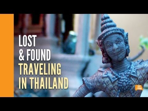 Lost & Found - Traveling in Thailand