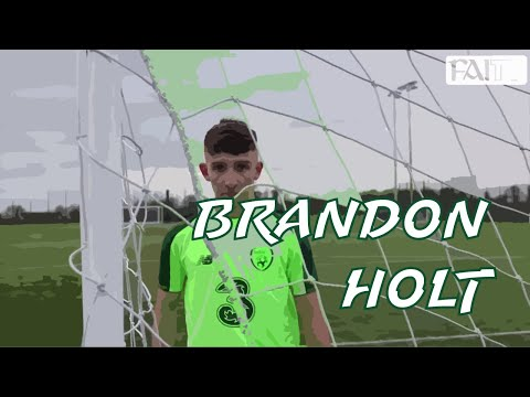 Club & Country | Brandon Holt - St Patrick's Athletic & IRLU17