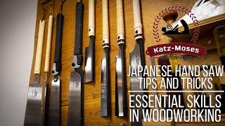 Essential Woodworking Skills - Japanese Saws 101, Tips, Tricks and Buying Advice