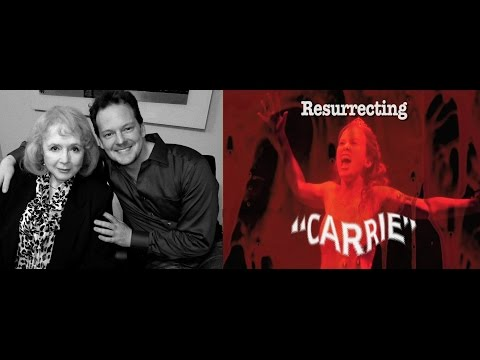 Resurrecting Carrie! - Directed By Michael Stever