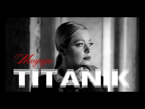 MAGAZIN - TITANIK (OFFICIAL VIDEO 2018) HD