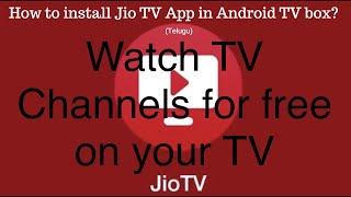 How to install Jio TV App in Android TV box in Telugu?