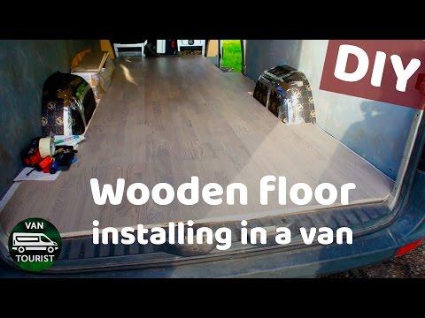 Hardwood floor installing DIY in a Sprinter van conversion. Wood floor in a van? Yes its possible!