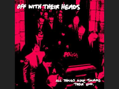 Off With Their Heads - Janie