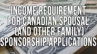 download lagu Income Requirement For Canadian Spousal And Other Family Sponsorship gratis