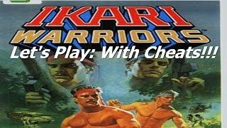 Let's Play: Ikari Warriors (With Cheats)
