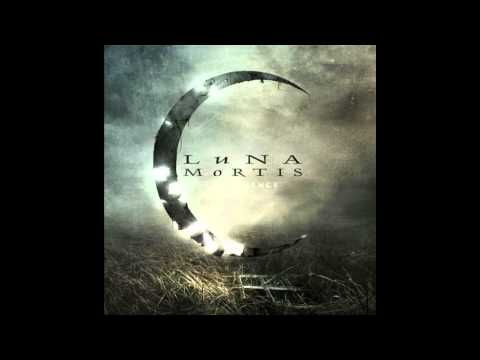 Luna Mortis - Never Give In