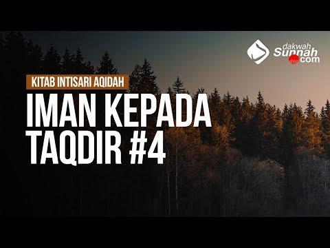 Iman Kepada Taqdir #4 - Ustadz Khairullah Anwar Luthfi, Lc