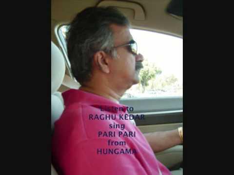 Raghu Kedar sings Pari Pari Hai Ek Pari from film Hungama.wmv...