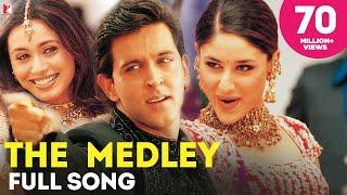 Medley - Song | Mujhse Dosti Karoge | Hrithik Roshan | Kareena Kapoor | Rani Mukerji | Uday Chopra