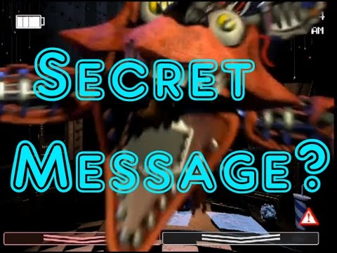 Old Foxy's Secret Message? Freedom Theory-Five Nights At Freddy's 2: The Sequel