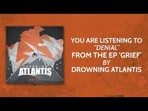 Drowning Atlantis - Denial
