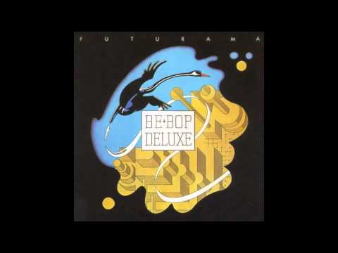 Be Bop Deluxe - Maid In Heaven