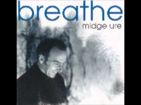 Midge Ure Breathe Midge Ure Free