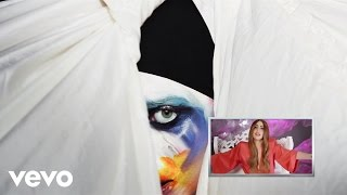 Lady Gaga - #VevoCertified Part 6: Applause (Lady Gaga Commentary)