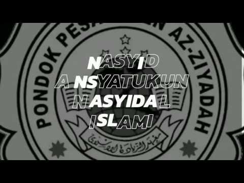 ANSYATUKUM NASYIDAL ISLAMI.MP4