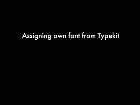 Assigning own font from Typekit